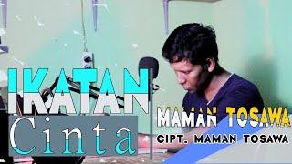 Maman Tosawa - Ikatan Cinta (Official Musik Video MT STUDIO)