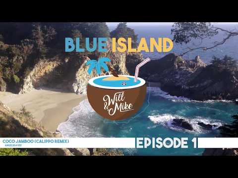 Best of Deep, Future & Progressive House [♫] BLUE ISLAND #1 by Will & Mike