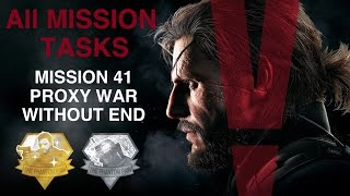 Metal Gear Solid V: The Phantom Pain - All Mission Tasks (Mission 41 - Proxy War Without End)