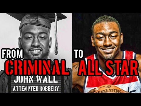 From CRIMINAL to NBA STAR? The John Wall Story