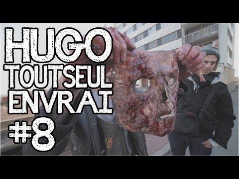 HUGOTOUTSEULENVRAI #8