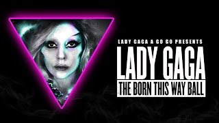 Lady Gaga A Go Go Presents: The Born This Way Ball Tour (Full Concert Film)