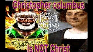 The Israelites:Christopher Columbus is Not Christ