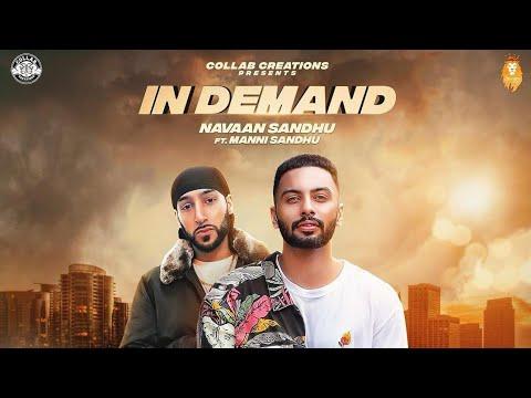 In Demand Manni Sandhu (Official Video) Feat. Navaan Sandhu 2018