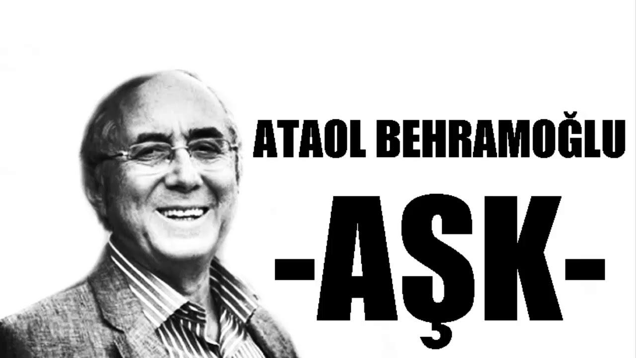 Aşk şiiri Ataol Behramoğlu Youtube
