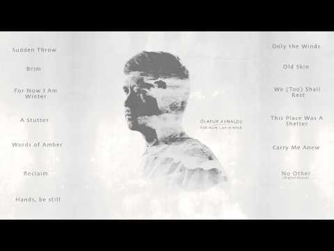 Ólafur Arnalds -  For Now I Am Winter album sampler