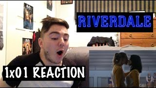 RIVERDALE 1x01 - 'CHAPTER ONE: THE RIVER'S EDGE' REACTION