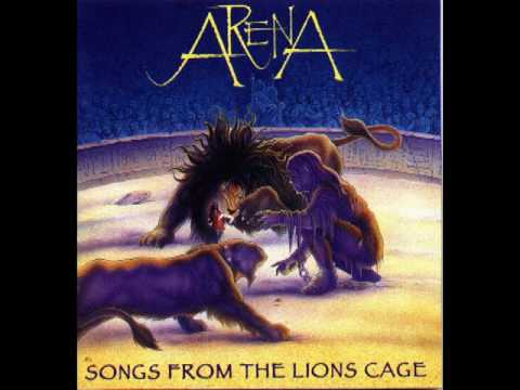 Arena - Songs from the Lion's Cage - Full Album