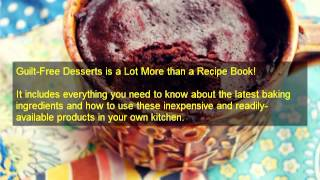 Guilt Free Desserts PDF | Guilt Free Desserts Kelley Herring| Quick And Easy Recipes
