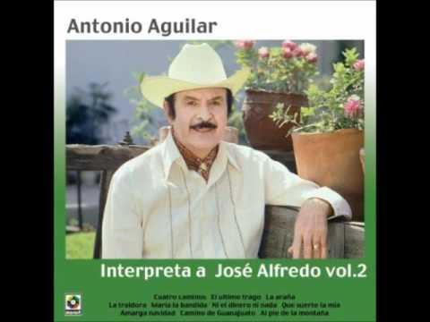 Antonio Aguilar, Maldicion Ranchera.wmv