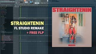 Migos - Straightenin (Instrumental) + Free FLP Remake