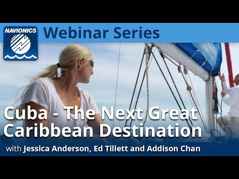 Webinar:  Cuba - The Next Great Caribbean Destination