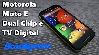 Moto E - Dual Chip e TV Digital - Unboxing e Primeiras Impressões