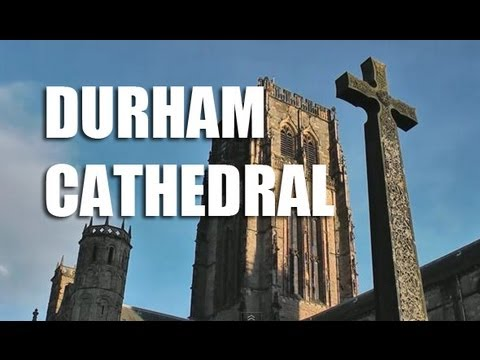 Durham Cathedral & Castle - World Heritage Site HD