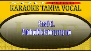 karaoke Minang_Kasiah habih Sayang Tak Hilang