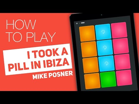 Thumbnail: How to Play: I TOOK A PILL IN IBIZA (Mike Posner) - SUPER PADS - High Kit