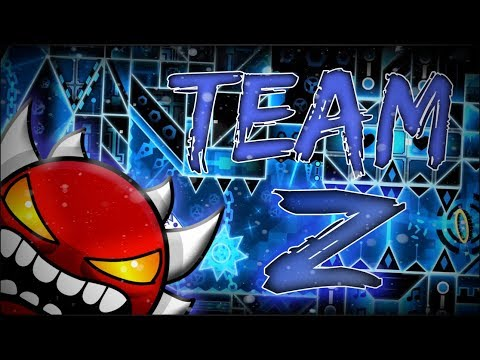 Geometry Dash | TeaM Z (Extreme Demon) by 99Percent & More