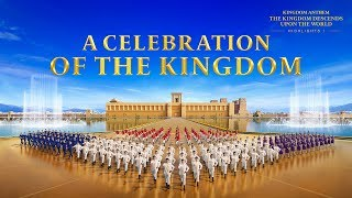 "Gospel Choir Song | ""Kingdom Anthem: The Kingdom Descends Upon the World"" Highlights I"