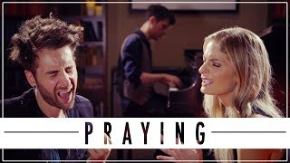 PRAYING - KESHA | Will Champlin, Lauren Duski, KHS COVER