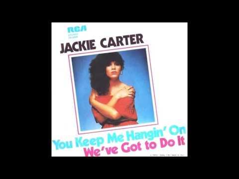 JACKIE CARTER  You Keep Me Hangin On mp3