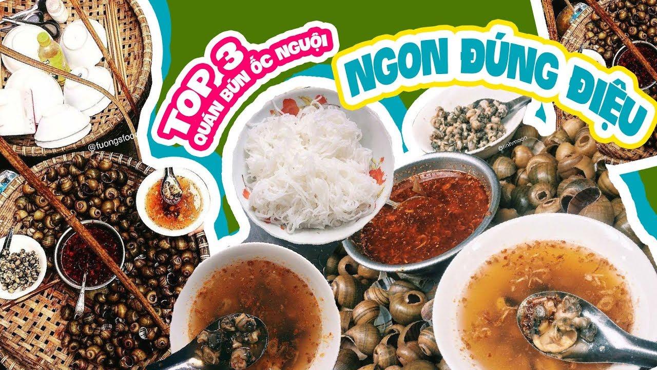 TOP 3 QUÁN BÚN ỐC NGUỘI NGON ĐÚNG ĐIỆU  HÀ NỘI   | Vietnam streetfood | TastingVietNam