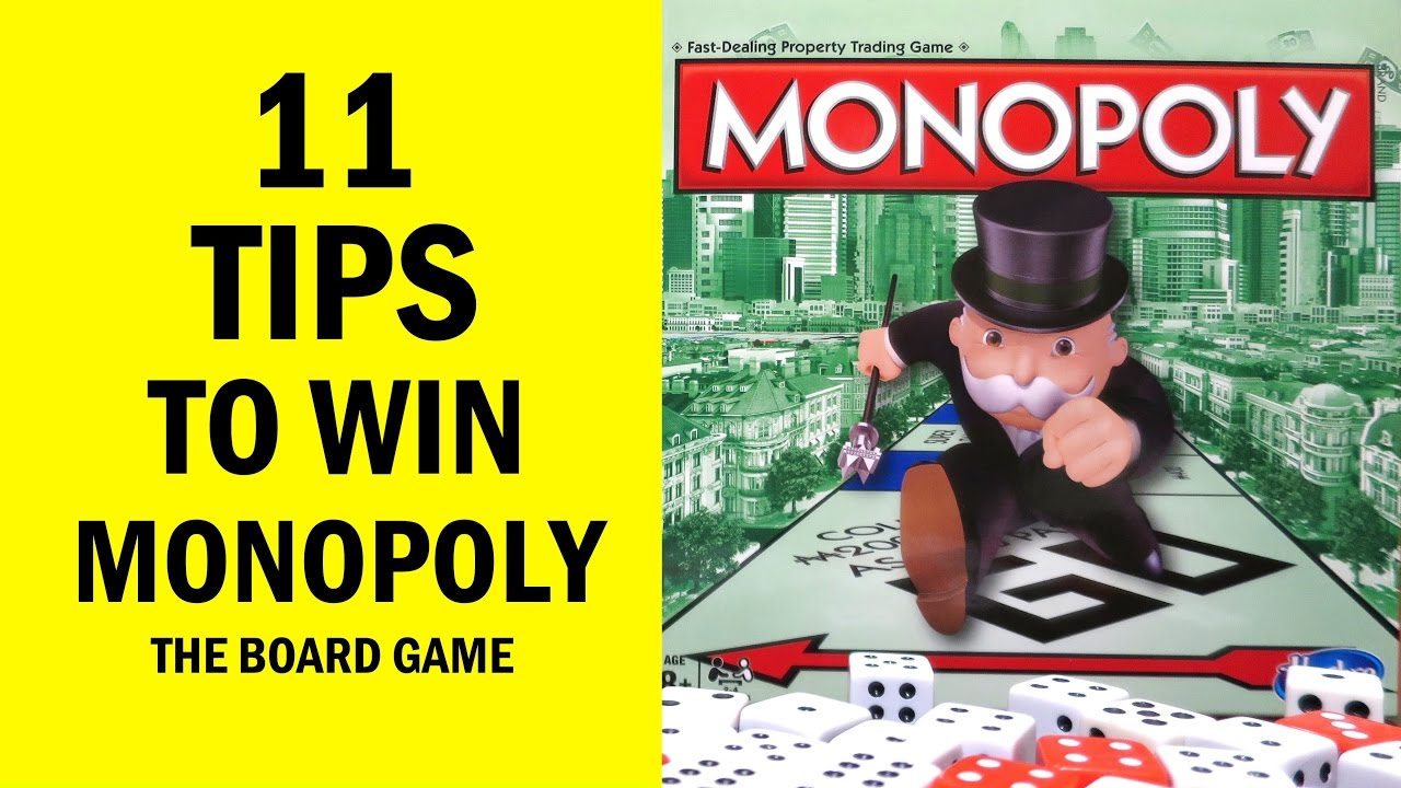 11 tips how to win monopoly the board game youtube