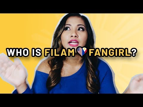 WHO IS FILAM FANGIRL? (FILIPINO AMERICAN)