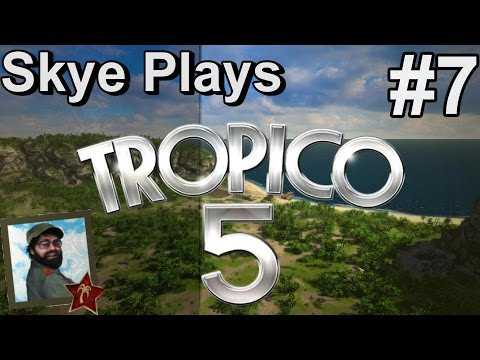 Tropico 5 Gameplay: #7 ► Big Noses and Big Surprises! ◀ Complete Campaign Playthrough