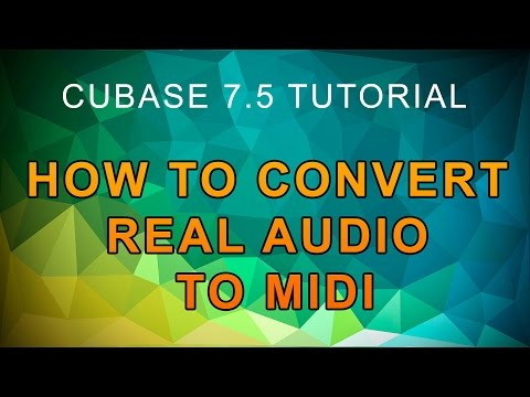 Cubase 7.5 Convert Real Audio To Midi
