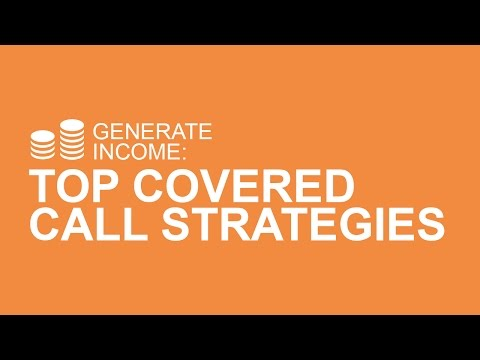 Top Covered Call Strategies To Generate Income