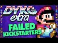 Failed Gaming Kickstarters - Did You Kno
