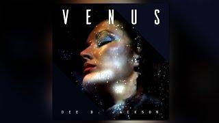 DEE D. Jackson | Venus - Out Now on  Deevus / DDE Records