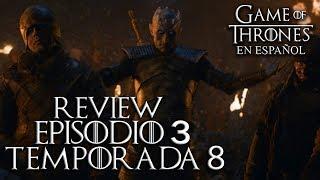 Game of Thrones Episodio 3 Temporada 8 (comentado) | Game of Thrones en español