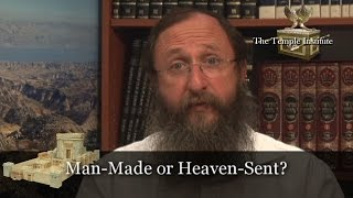 The Holy Temple: Man-Made or Heaven-Sent? Part 1 of 10