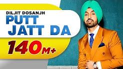 Putt Jatt Da (OfficialVideo )   Diljit Dosanjh   Ikka I Kaater I Latest Songs 2018   New Songs