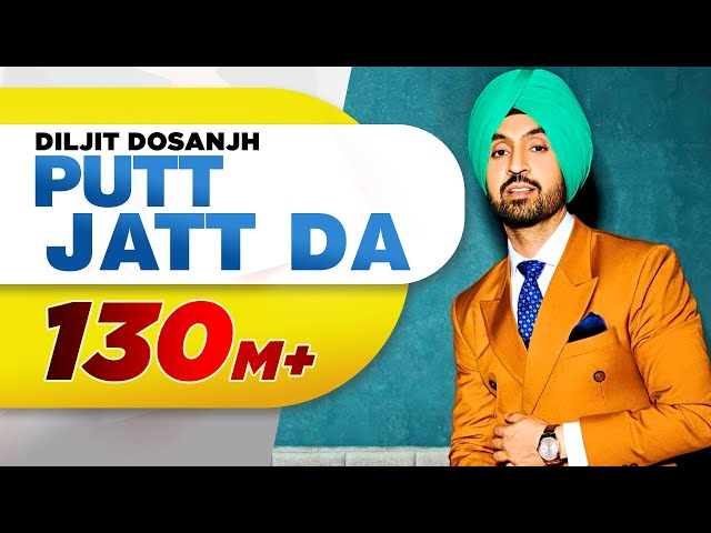 Diljit Dosanjh's New Single Putt Jatt Da Will Get You Going