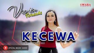 VERIN FERNANDA - KECEWA (Official Music Video)