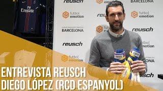 Entrevista Reusch Diego López (RCD Espanyol)