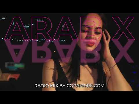 Arab X Radio New Year 2021 - Best Arabian Music Mix by Arabic DJane. Arabic Club & Oriental Lounge
