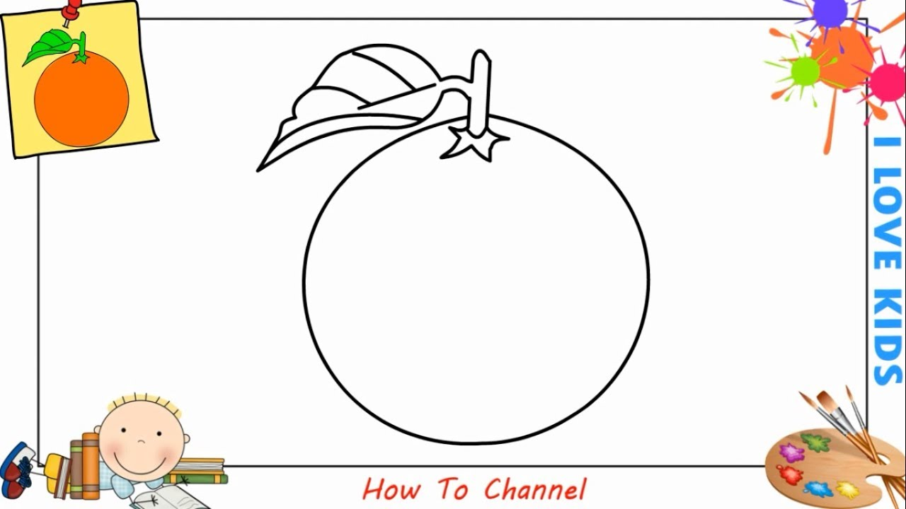 How To Draw An Orange EASY Step By Step For Kids