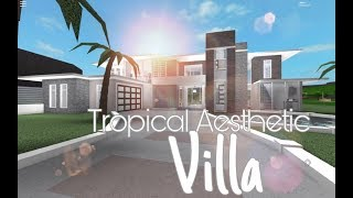 Roblox Bloxburg : Tropical Eaesthetic Villa - 166k Bloxburg House