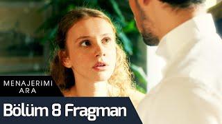 Menajerimi Ara 8. Bölüm Fragman