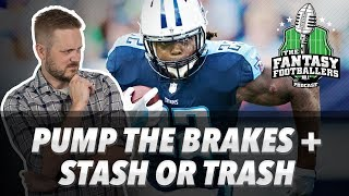 Fantasy Football 2018 - Pump the Brakes, Stash or Trash, Riding Zebras - Ep. #605