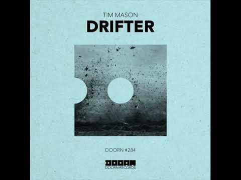 Tim Mason - Drifter (Extended Mix)