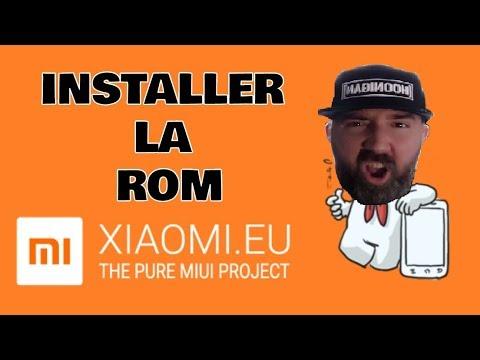 INSTALLER LA ROM XIAOMI.EU - FR