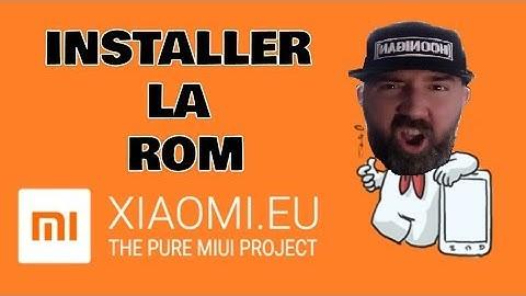 installer la rom xiaomieu  fr
