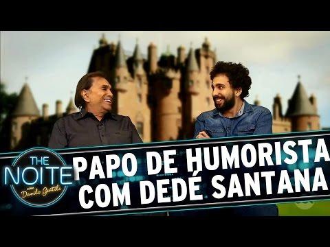 The Noite (13/10/16) - Papo de Humorista com Dedé Santana