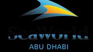 SeaWorld Abu Dhabi comes to Yas Island 2022
