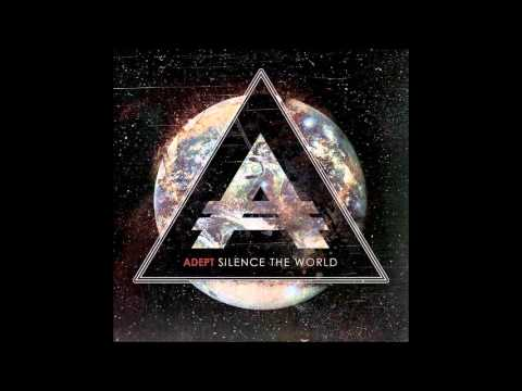 Adept - Means To An End (The Greatest Betrayer)