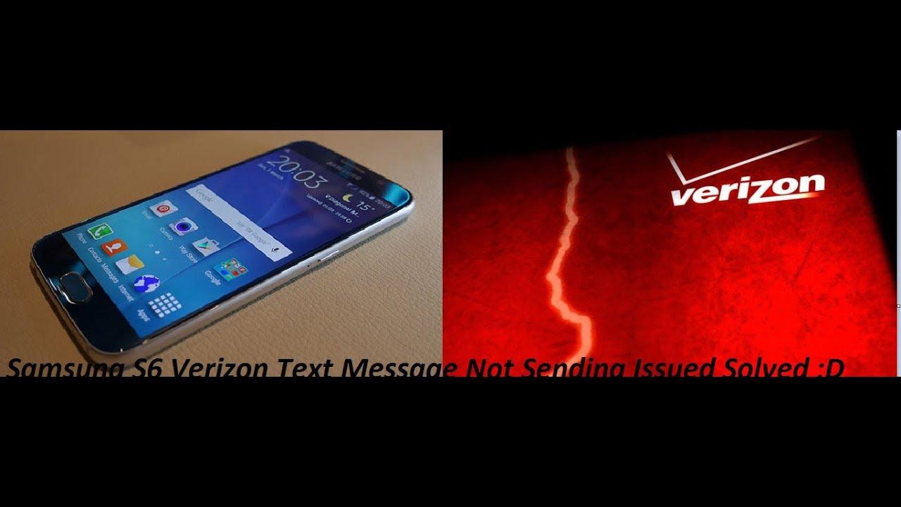 Samsung S6 Verizon Text Message Not Sending